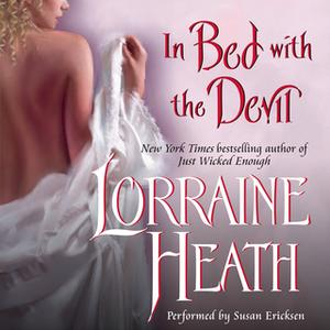«In Bed With the Devil» by Lorraine Heath