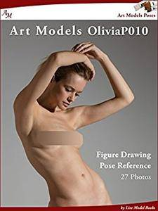 Art Models OliviaP010: Figure Drawing Pose Reference (Art Models Poses)