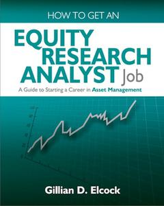 «How To Get An Equity Research Analyst Job» by Gillian Elcock