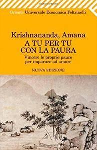 Krishnananda, Amana - A tu per tu con la paura (Repost)
