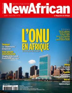 New African, le magazine de l'Afrique - Juillet - Août 2016
