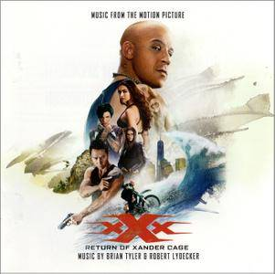 Brian Tyler & Robert Lydecker - xXx - Return Of Xander Cage: Music From The Motion Picture (2017)