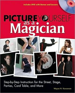Picture Yourself as a Magician (repost)