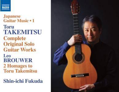 Shin-Ichi Fukuda - Japanese Guitar Music, Vol. 1: Toru Takemitsu: Complete Original Solo Guitar Works (2014)