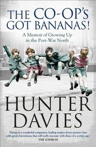 «The Co-Op's Got Bananas» by Hunter Davies