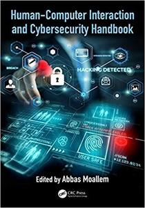 Human-Computer Interaction and Cybersecurity Handbook (Human Factors and Ergonomics)