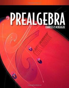 Prealgebra: A Text Workbook (6th Edition)