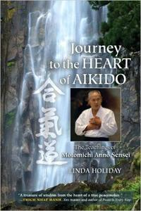 Journey to the Heart of Aikido: The Teachings of Motomichi Anno Sensei (Repost)