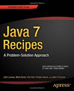 Java 7 Recipes: A Problem-Solution Approach (Repost)