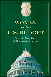 Women and the U.S. Budget: Where the Money Goes and What You Can Do About It [Repost]