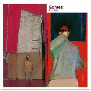 Gomez - Bring It On (20th Anniversary Deluxe) (1998/2018)