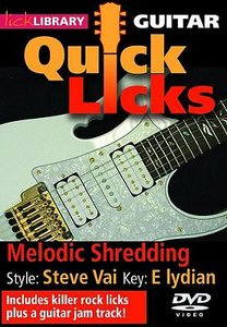 Lick Library - Quick Licks - Melodic Shredding - Steve Vai