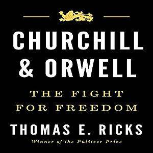 Churchill and Orwell: The Fight for Freedom [Audiobook]