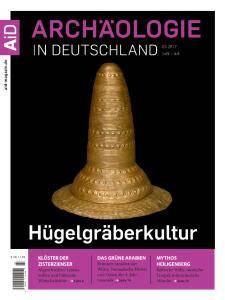 Archäologie in Deutschland - Juni-Juli 2017