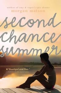 «Second Chance Summer» by Morgan Matson