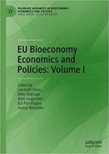 EU Bioeconomy Economics and Policies: Volume I