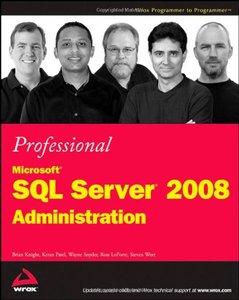 Professional Microsoft SQL Server 2008 Administration (Repost)