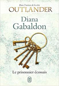 Outlander : Le prisonnier écossais - Diana Gabaldon