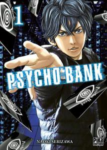 Psycho Bank - Tome 1 2019