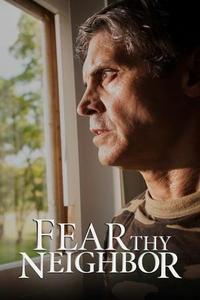 Fear Thy Neighbor S06E08