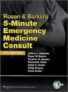 Rosen & Barkin's 5-Minute Emergency Medicine Consult (The 5-Minute Consult Series)
