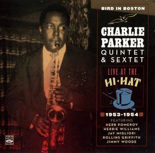 Charlie Parker Quintet & Sextet - Bird In Boston: Live At The Hi-Hat 1953-1954 (2016) {2CD Fresh Sound Records}
