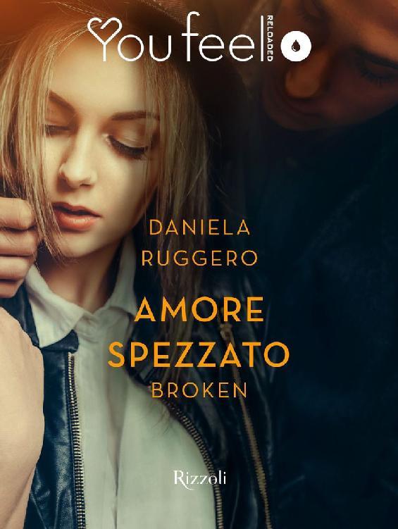 Daniela Ruggero - Amore spezzato. Broken