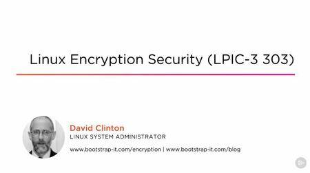 Linux Encryption Security (LPIC-3 303) (2016)