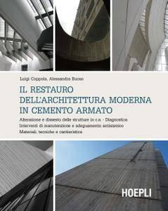 Luigi Coppola - Il restauro dell'architettura moderna in cemento armato (Repost)