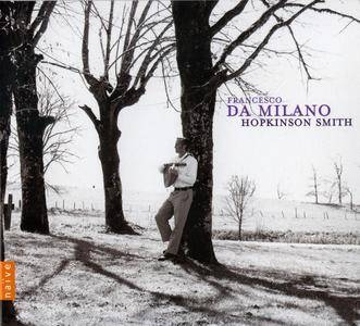 Francesco da Milano (1497-1543) - Lute Works / Il Divino - Hopkinson Smith (2008) {Naive E 8921}
