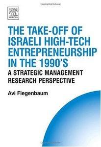 The Take-off of Israeli High-Tech Entrepreneurship During the 1990's