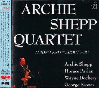 Archie Shepp - I Didn't Know About You (1990) {2015 Japan Timeless Jazz Master Collection Complete Series}