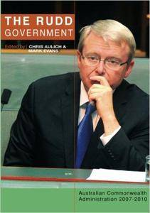 The Rudd Government: Australian Commonwealth Administration 2007-2010