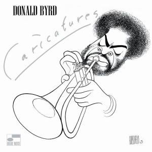 Donald Byrd - Caricatures (1976) [Reissue 2003]