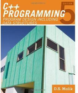 C++ Programming: Program Design Including Data Structures (5th edition) [Repost]