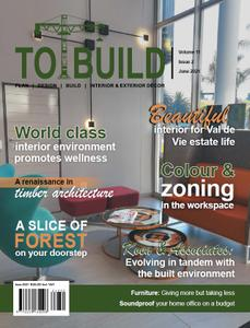 To Build - Volume 11 Issue 2 June 2021