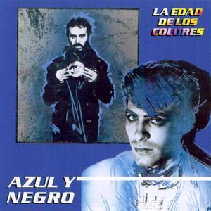 Azul Y Negro - La Edad De Los Colores (1981)