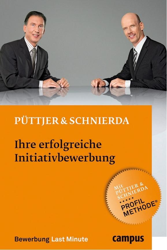 Ihre erfolgreiche Initiativbewerbung, 3 Auflage