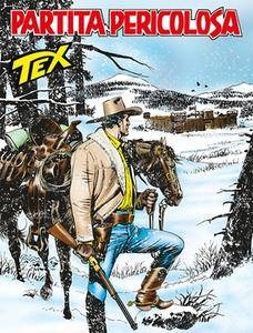 Tex Willer N.664 - Partita Pericolosa (Febbraio 2016) [Repost]