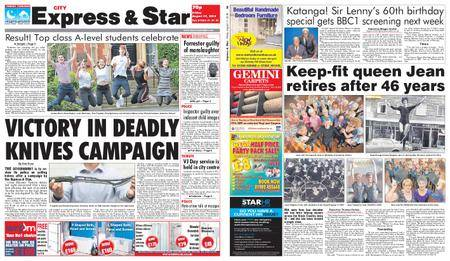 Express and Star City Edition – August 17, 2018