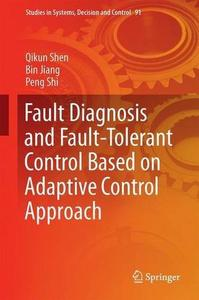 Fault Diagnosis and Fault-Tolerant Control Based on Adaptive Control Approach [Repost]