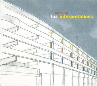 Luz Mob - Luz Interpretations (2007) {Crystal Top Music} **[RE-UP]**