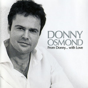 Donny Osmond - From Donny... With Love (2008)