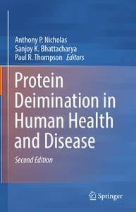 Protein Deimination in Human Health and Disease, Second Edition