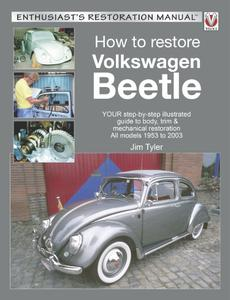 How to Restore Volkswagen Beetle (Enthusiast's Restoration Manual)