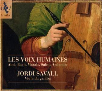 Jordi Savall - Les Voix Humaines - Abel, Bach, Marais, Sainte-Colombe (1998) {Alia Vox AV9803}