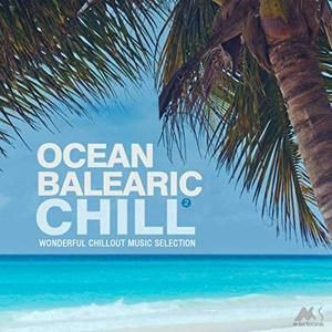 VA - Ocean Balearic Chill Vol.2 (Wonderful Chillout Music Selection) (2019)