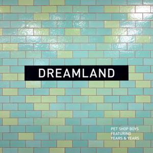 Pet Shop Boys - Dreamland (Single) (2019)