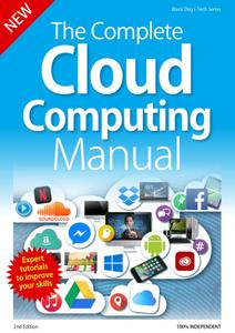 The Complete Cloud Computing Manual – May 2019