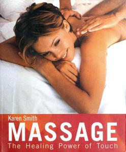 Massage: The Healing Power of Touch